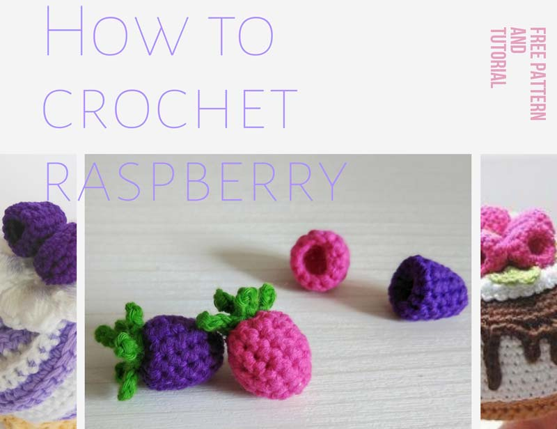 Crochet Raspberry and Blackberry
