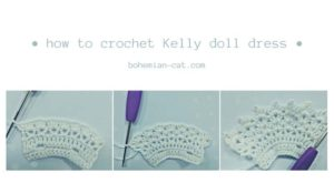 Crochet Kelly Doll Dress Step by Step 2